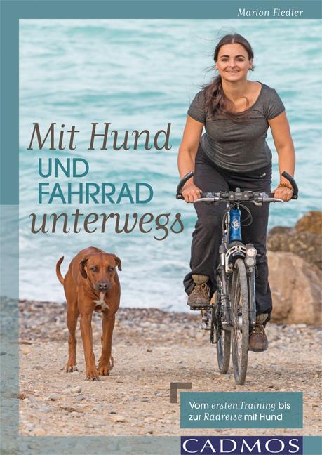 NEU-Mit-Hund-und-Fahrrad-unterwegs-Marion-N-Fiedler-420443