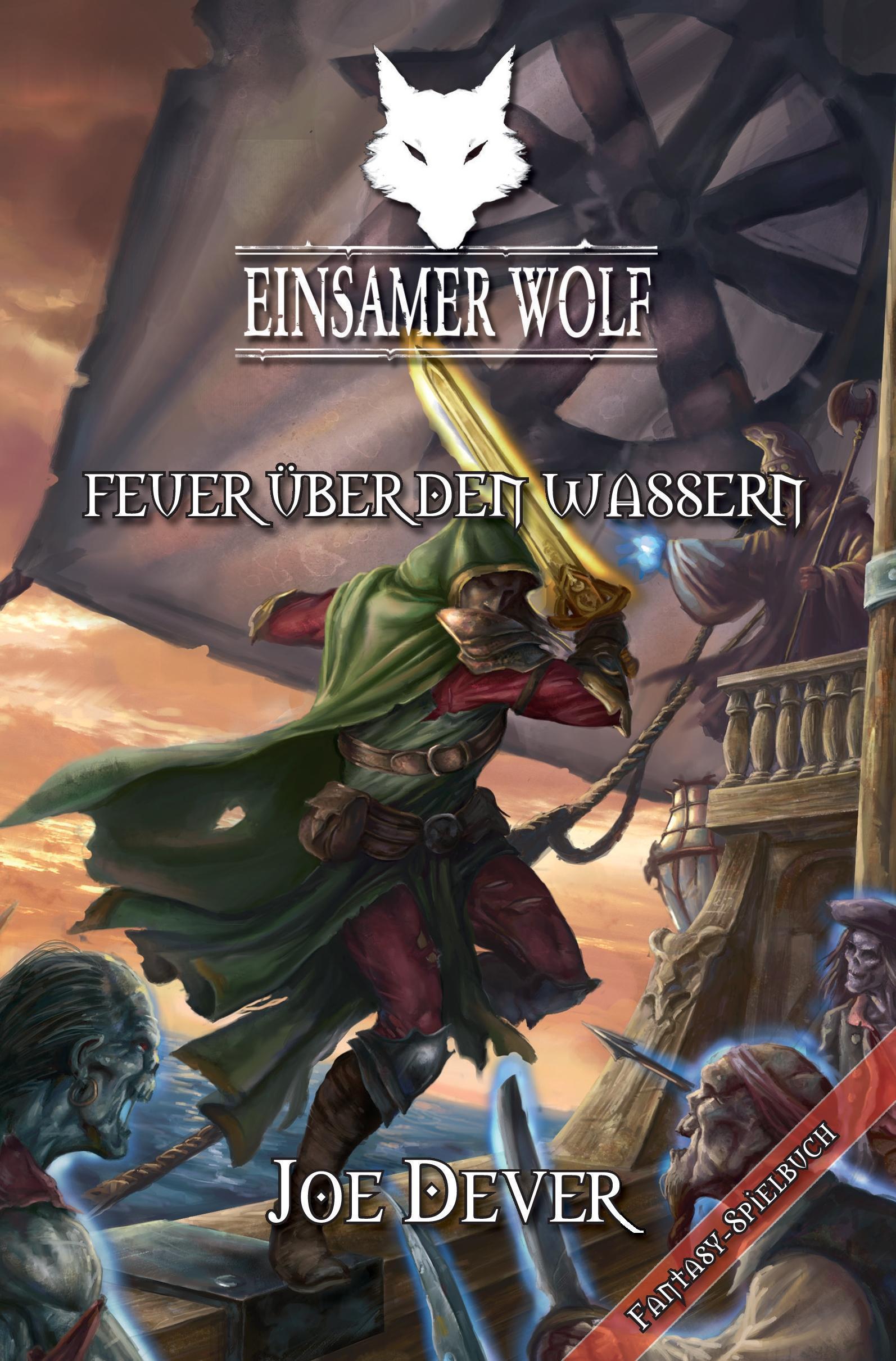 Goedhartig Einsamer Wolf 02 - Feuer über Den Wassern Joe Dever