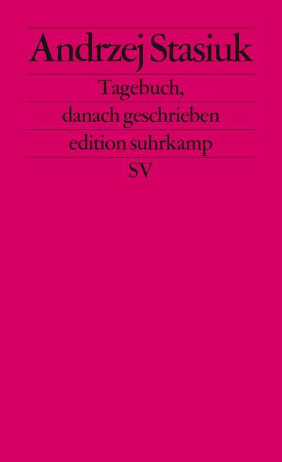 Tagebuch, danach geschrieben (edition suhrkamp)