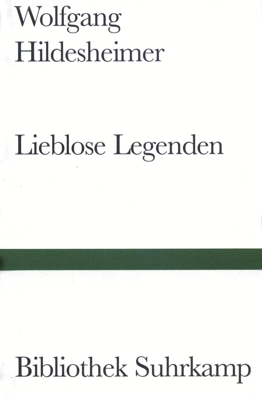NEU-Lieblose-Legenden-Wolfgang-Hildesheimer-010846