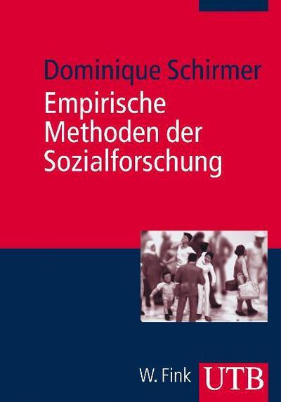 Empirische Methoden der Sozialforschung: Grundlagen und Techniken (Basiswissen Soziologie, Band 3175)