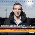Kaminers Deutschland - Märchen: Mein deutsche ...