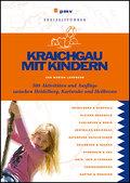 Kraichgau mit Kindern: 500 Aktivitäten und Au ...