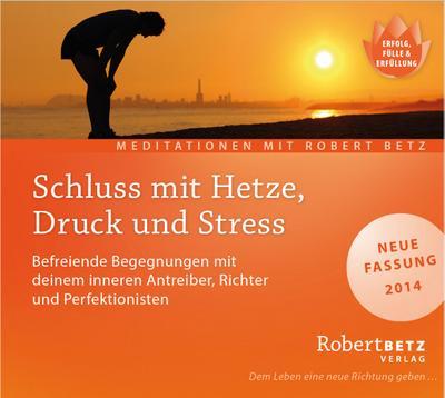 schluss-mit-hetze-druck-und-stre-eine-gefuhrte-meditation-zur-entlassung-des-inneren-antreibers, 13.05 EUR @ rheinberg