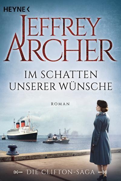 im-schatten-unserer-wunsche-die-clifton-saga-4-roman