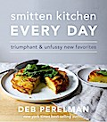 Smitten Kitchen: Breakfast, Dinner, Cake (and Everything in Between)