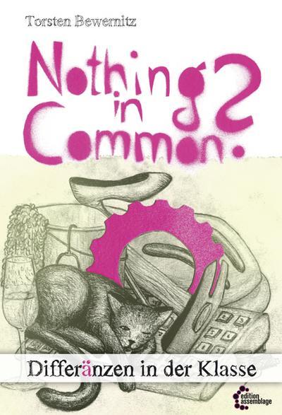 Nothing in common?: Differänzen in der Klasse