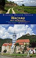 Wachau, Wald- und Weinviertel: Reisehandbuch  ...