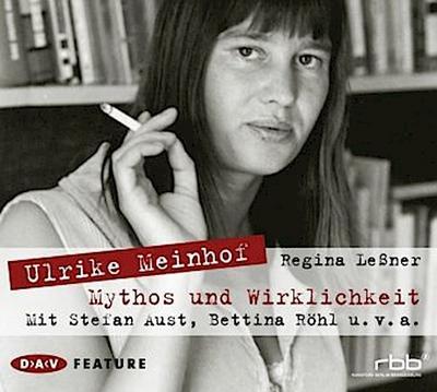 Ulrike Meinhof: Mythos und Wirklichkeit (Feature, 1 CD)