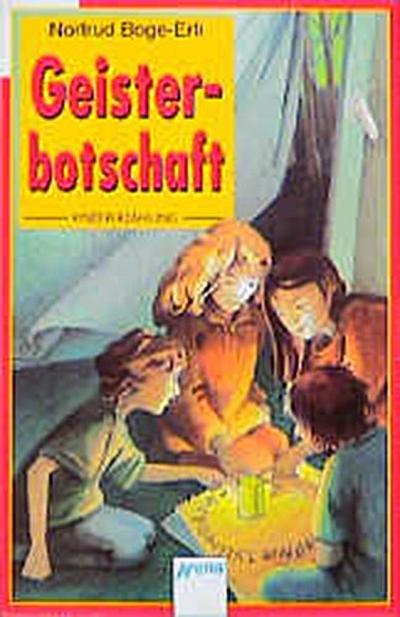 Geisterbotschaft - Arena Verlag Gmbh - Broschiert, Deutsch, Nortrud Boge-Erli, Nortrud Boge- Erli, ,