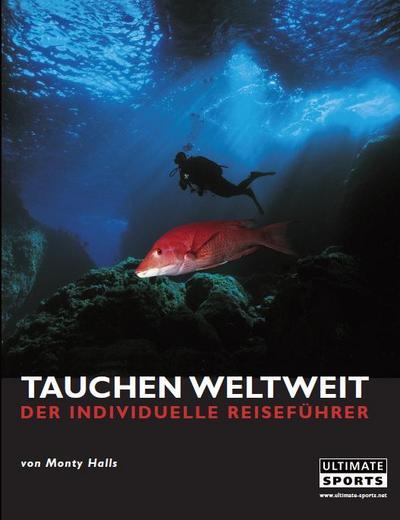 tauchen-weltweit-der-individuelle-reisefuhrer-60-der-weltbesten-tauchgebiete