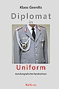 Diplomat in Uniform