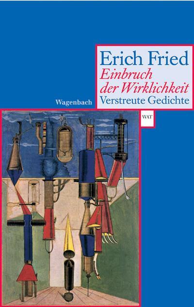 Einbruch der Wirklichkeit: Verstreute Gedichte 1927-1988 (WAT)