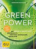 Green Power: Mit grünen Smoothies körperlich  ...
