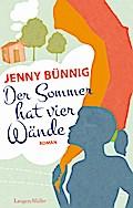 Der Sommer hat vier Wände; Roman; Deutsch