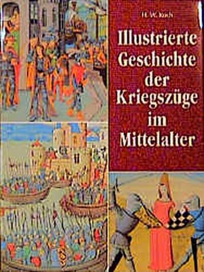 illustrierte-geschichte-der-kriegszuge-im-mittelalter