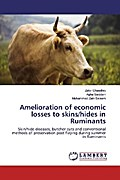 Amelioration of economic losses to skins/hides in Ruminants