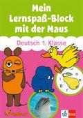 Mein Lernspaß-Block mit der Maus: Deutsch 1. Klasse