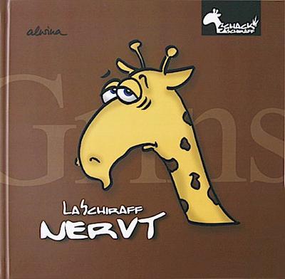 laschiraff-nervt-