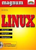 Linux - MAGNUM . Kompakt, komplett, kompetent by Selig, Marc-André