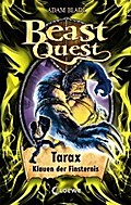 Beast Quest - Tarax, Klauen der Finsternis: B ...