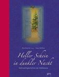Heller Schein in dunkler Nacht; Weihnachtsgeschichten der Weltliteratur   ; Ill. v. Steffens, Klaus; Deutsch; , durchg. farb. Ill. -