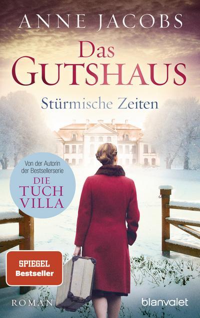 das-gutshaus-sturmische-zeiten-roman-die-gutshaus-saga-band-2-