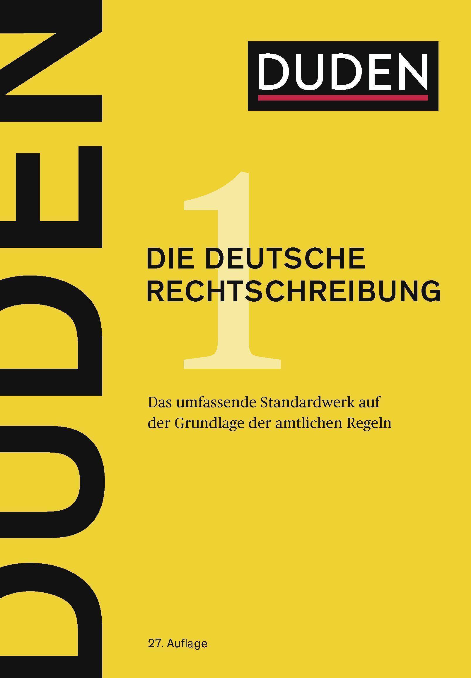 Duden - Die deutsche Rechtschreibung: Das umfassende Standardwerk auf der G ...