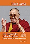 Die Essenz der Lehre Buddhas: Zeitlose Weishe ...