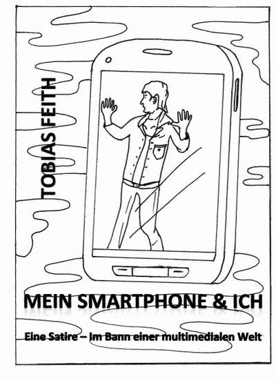 mein-smartphone-ich-eine-satire-im-bann-einer-multimedialen-welt