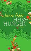 Heißhunger: Roman