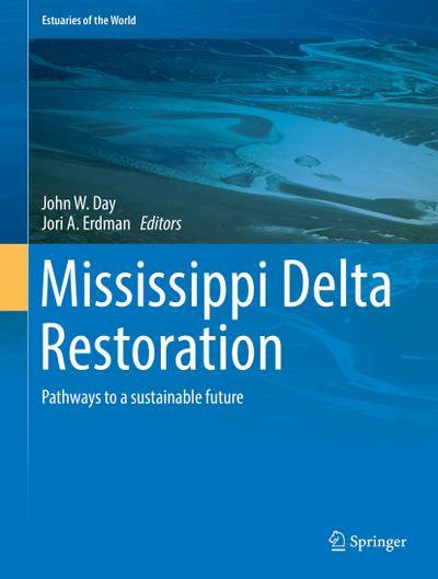 mississippi-delta-restoration-pathways-to-a-sustainable-future-estuaries-of-the-world-, 74.43 EUR @ rheinberg