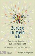 Zurück in mein Ich: Das kleine Handbuch zur T ...