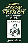 Family, Dependence, and Welfare: Britain and  ...