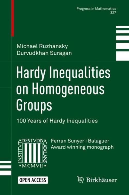 Michael-Ruzhansky-Hardy-Inequalities-on-Homogeneous-Groups9783030028947
