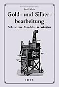 Gold- und Silberbearbeitung