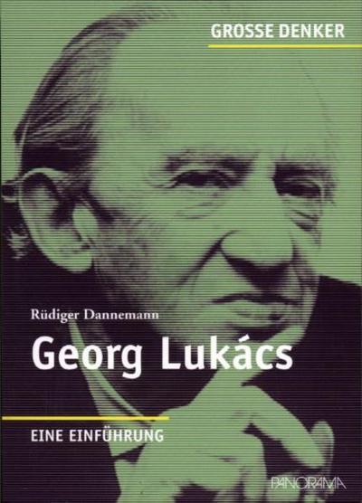 Große Denker  Georg Lukács