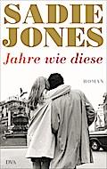 Jahre wie diese; Roman; Übers. v. Walitzek, B ...