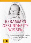 Hebammen-Gesundheitswissen: Für Schwangerscha ...