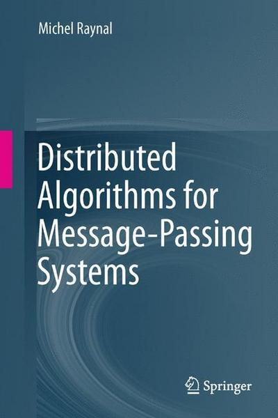 distributed-algorithms-for-message-passing-systems