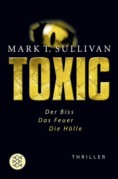 toxic-der-biss-das-feuer-die-holle-thriller