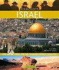 Highlights Israel: Die 50 Ziele, die Sie gese ...