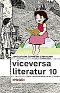 Viceversa 10: Jahrbuch der Schweizer Literatu ...