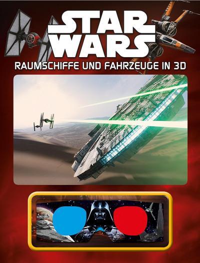 Star Wars™ Raumschiffe und Fahrzeuge in 3D  Deutsch  Zahlreiche farbige Abbildungen, mit 3D-Brille und Cover-Wackelbild  ACHTUNG! Für Kinder unter 3 Jahren nicht geeignet. Erstickungsgefahr durch verschluckbare Kleinteile.
