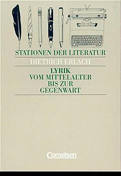 stationen-der-literatur-lyrik-vom-mittelalter-bis-zur-gegenwart