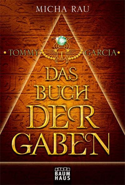 tommy-garcia-das-buch-der-gaben-band-1