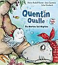 Quentin Qualle - Die Muräne hat Migräne: Mit  ...