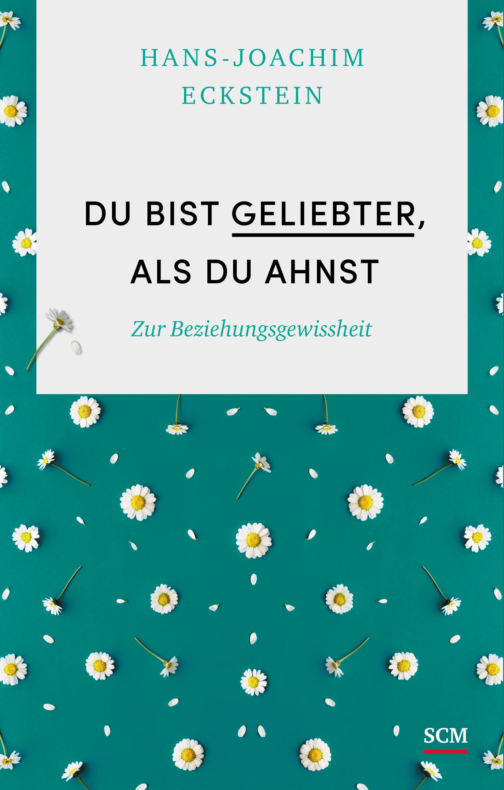 Du-bist-geliebter-als-du-ahnst-Hans-Joachim-Eckstein-9783775158961