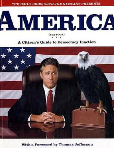 america-the-book-a-citizen-s-guide-to-democracy-inaction-the-daily-show-with-jon-stewart-present