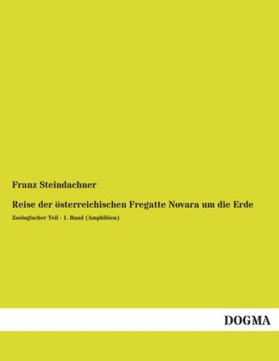 reise-der-osterreichischen-fregatte-novara-um-die-erde-zoologischer-teil-1-band-amphibien-